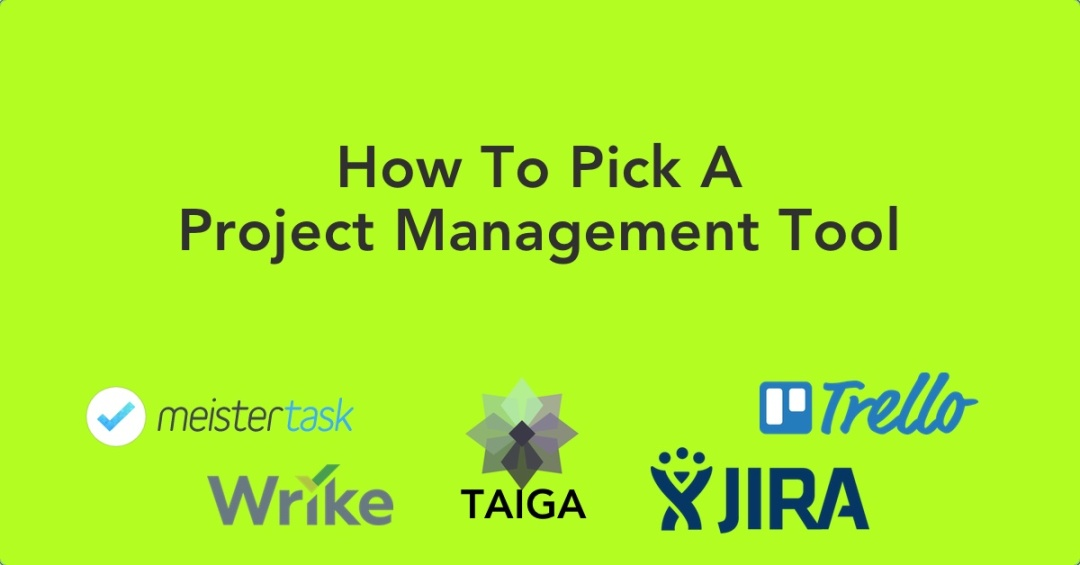 Picking Project Management Tool