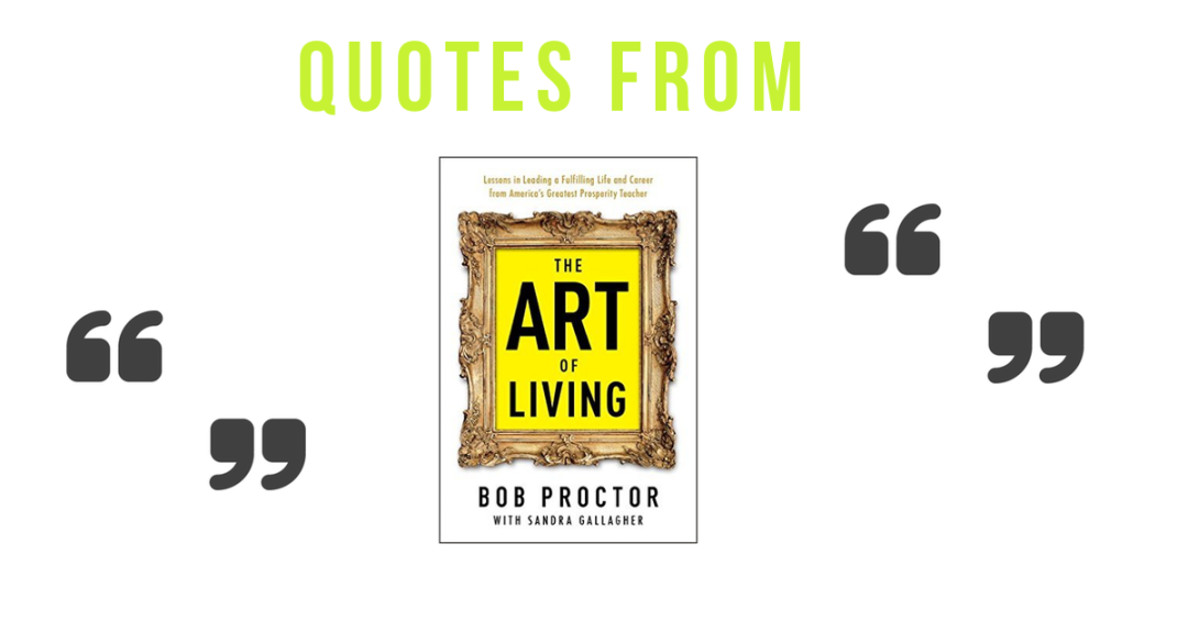 The art of living quotes